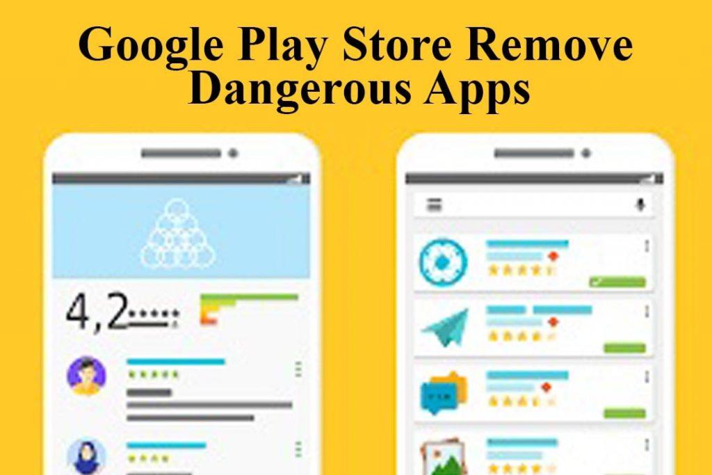 Google Remove 29 Dangerous Apps